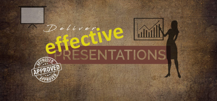 Delivering Effective Presentations