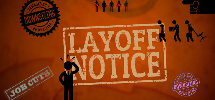 Layoffs: How to Survive those Dreaded Events