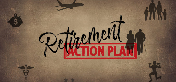 Retirement: 7 Actions That Can Help Achieve Your Retirement Goal